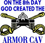 8th Day God Created Armor Cav