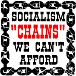 Socialism Chains We Can't Afford