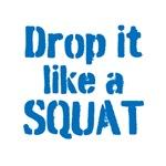 Drop it like a SQUAT (blue text)