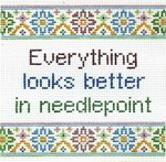 Everything Looks Better In Needlepoint