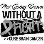 Not Going Down Brain Cancer