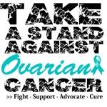 Take a Stand Ovarian Cancer Shirts
