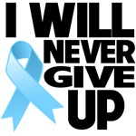 I Will Never Give Up Prostate Cancer Shirts