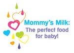 Mommy's Milk