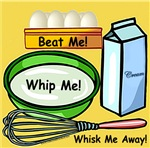 Beat Me, Whip Me, Whisk Me Away