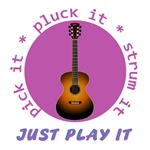 Pick It Pluck It Strum It - Just Play It (Guitar)