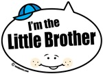 I'm the Little Brother Quote Bubbles