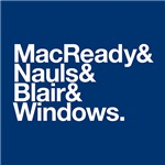 MacReady&Nauls&Blair&Windows