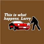 This Is What Happens, Larry