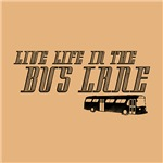 Live Life In The Bus Lane
