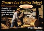 Jimmy's Logcutting School
