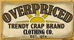 Overpriced Trendy Crap Brand