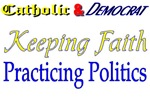 Keeping Faith/Practicing Politics
