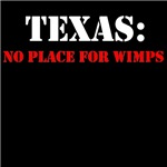 TEXAS no place for wimps