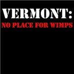 VERMONT no place for wimps