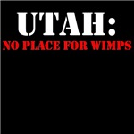 UTAH no place for wimps