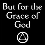 But for the Grace of God (Dark Shirts)