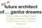 FUTURE ARCHITECT OF GENIUS DREAMS....