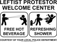 Leftist Protestor Welcome Center