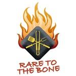 RARE TO THE BONE