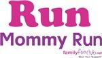 Run Mommy