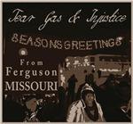 Seasons Greetings From Ferguson Missouri