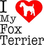 I Love My Fox Terrier