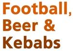 Football, Beer & Kebabs