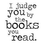 I Judge You by the Books You Read