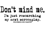 Don't Mind Me (Researching Screenplay)