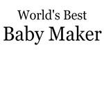 WORLD'S BEST BABY MAKER