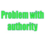 Problem With Authority