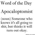 Apocaloptomist