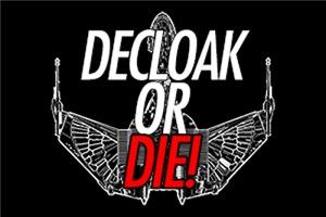 Star Trek : Decloak or Die!