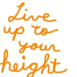 Live up to Your Height