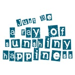Just Be a Ray of Sun