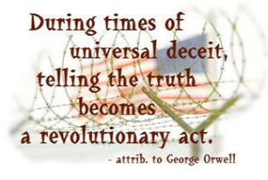 Orwell on telling the truth - 2 designs!