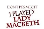 I Played Lady Macbeth