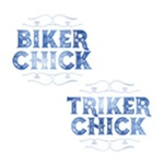 Biker Chick, Triker Chick