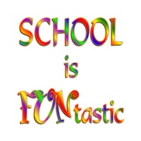 <b>SCHOOL IS FUNTASTIC</b>
