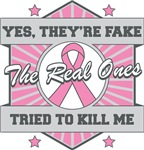 Breast Cancer Yes They Are Fake Sporty Shirts