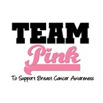 Team Pink for Breast Cancer Awareness T-Shirts
