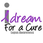 I Dream For A Cure (Lupus) T-Shirts & Gifts