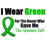 I Wear Green For The Greatest Gift T-Shirts