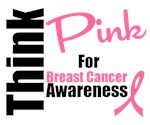 Think Pink For Breast Cancer Awareness T-Shirts