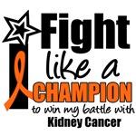 Kidney Cancer I Fight Like a Champion Shirts