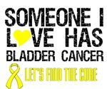 Someone I Love Has Bladder Cancer Shirts & Gifts