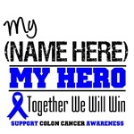 Colon Cancer My Hero Shirts & Gifts