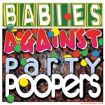 Babies Against Party Poopers