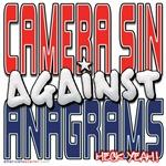 Camera Sin Against Anagrams [SWAG]